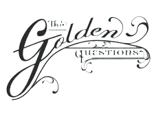 The Golden Questions
